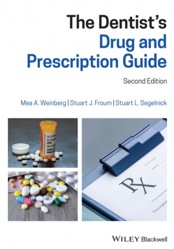 The Dentist's Drug and Prescription Guide2020