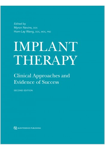 Implant Therapy: Clinical Approaches and Evidence of Success 2019
