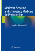 Moderate Sedation and Emergency Medicine for Periodontists 2020