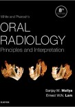 White and Pharoah's Oral Radiology; Principles and Interpretation 2019