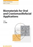 Biomaterials for Oral and Craniomaxillofacial Applications