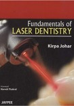 Fundamentals of Laser Dentistry2011