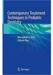 Contemporary Treatment Techniques in Pediatric Dentistry
