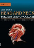 Jatin Shah's Head and Neck Surgery and Oncology 2019